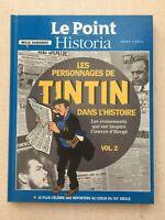 Les Personnages de Tintin dans l'Histoire | Volume 2 | Le Point Historia