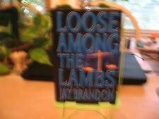 Loose among the Lambs by Jay Brandon (1993, Hardcover)