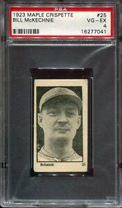 1923 Maple Crispette #25 Bill McKechnie PSA 4 VG-EX TOUGH! LOOK!