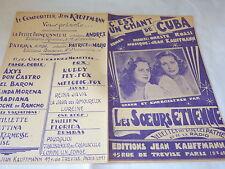 LES SOEURS ETIENNE - Partition C'EST UN CHANT DE CUBA !!!!!!!!!!