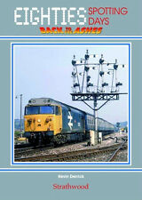 EIGHTIES SPOTTING DAYS Deltics, 50s etc NEW BOOK Ltd Ed
