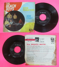 LP 45 7'' THE BEACH BOYS Good vibrations Here today 1966 italy no cd mc dvd *