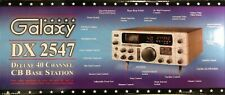 Galaxy Dx2547 Cb Base Radio Am Single Side Band (Ssb) use at home or in car New