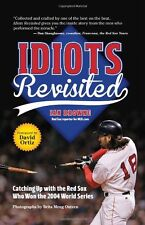 Idiots Revisited: Catching Up with the Red Sox Who