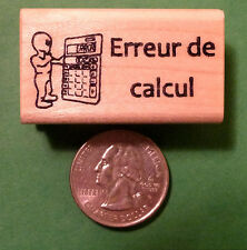 Erreur de calcul - French Teacher's Wood Mounted Rubber Stamp