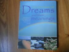 The Dictionary of Dreams and Their Meanings : Interpretation and Insights...