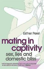 Mating in Captivity, Perel, Esther, New Book