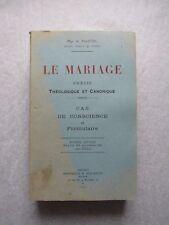 LE MARIAGE, PRECIS THÉOLOGIQUE et CANONIQUE, par Mgr MARTIN, 1949