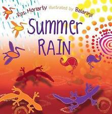SUMMER RAIN by Ros Moriarty ~ illustr. by Balarinji - New Paperback