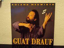 ROLAND NEUWIRTH - Guat drauf