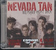 NEVADA TAN - NIEMAND HORT DICH - CD ( NUOVO SIGILLATO )