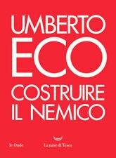 Costruire il nemico - Eco Umberto