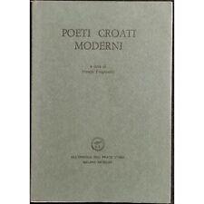Poeti Croati Moderni - F. Trogranicic - 1965