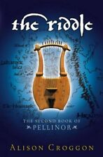 The Riddle (Pellinor Trilogy) By Alison Croggon