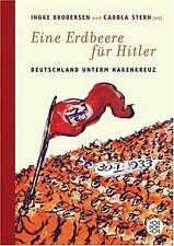 Eine Erdbeere für Hitler: Deutschland unterm Hakenkreuz | Buch | Zustand gut