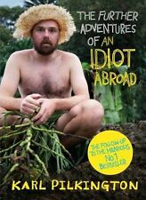 The Further Adventures of an Idiot Abroad, , Pilkington, Karl, Good, 2013-03-01,