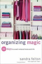 Organizing Magic by Sandra Felton (Book has clean pages, Smoke-free)