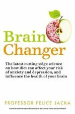 Brain Changer How diet can save your mental health - cutting-ed... 9781529321296