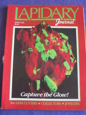 LAPIDARY JOURNAL - CAPTURE THE GLOW - March 1989 v 42 # 12