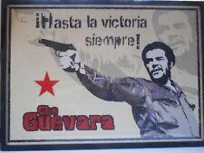 Che  Hasta la victoria siempre   Óg Shinn Féin  Che 40th anniversary 36 x 26