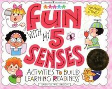 Fun With My 5 Senses: Activities to Build Learning Readiness (Williamson Little