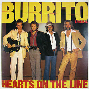 BURRITO BROTHERS Heart On The Line LP 1981 COUNTRY ROCK NM- NM-