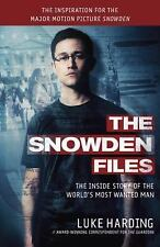 The Snowden Files (Movie Tie In Edition): The Inside Story of the World's Most W