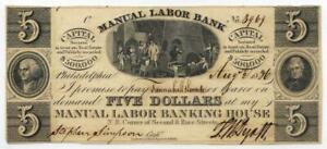1836 Philadelphia Manual Labor Bank $5 - Signed and Issued-AU (The Elvis Note)