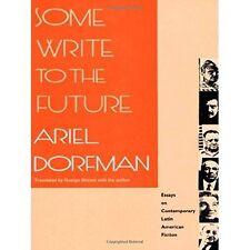 Einige schreiben an die Zukunft: Essays über zeitgenössische lateinamerikanische Prosa, Dorfman,
