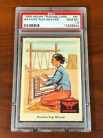 1959 Indian Trading Cards #61 Navaho Rug Weaver PSA 10