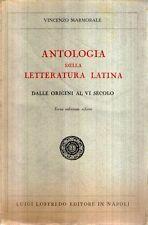 N61 Antologia della letteratura latina Marmorale Loggredo 1938