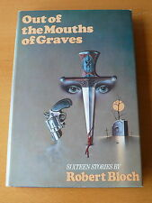 Robert Bloch.     'Out of the Mouths of Graves.'    Signed 1st Edition.  Mint