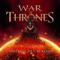 WAR OF THRONES - CONFLICT IN CREATION   CD NEW!