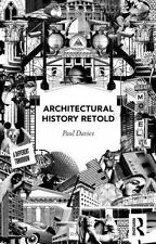 Architectural History Retold: By Davies, Paul
