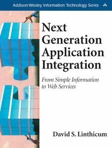 Next Generation Application Integration: From Simple Information to Web Service