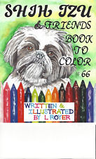 Shih Tzu Dog Art Coloring Books #19 And #66 Two Titles By L Royer New Release