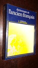 DICTIONNAIRE DE L'ANCIEN FRANÇAIS - A.-J. Greimas 1988
