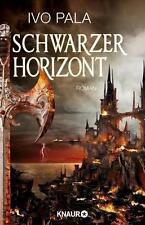 Schwarzer Horizont von Ivo Pala (2016, Taschenbuch), UNGELESEN
