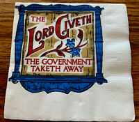 1 Vintage Tuttle Press The Lord Giveth The Government taketh Away Tax Napkin NOS