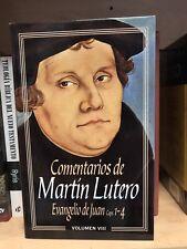 Comentarios De Martin Lutero Evagelio De Juan Volumen VIII tapa dura