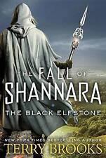 The Black Elfstone: The Fall of Shannara by Terry Brooks (Hardback, 2017)