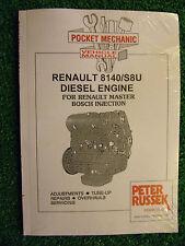 RENAULT MASTER 1980-1996 2445cc 2495cc DIESEL ENGINE WORKSHOP MANUAL (S8U/8140)