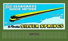 Billboard  Lionel Holder REPRODUCTION Seaboards Silver Meteor Silver Springs