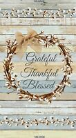 Grateful Thankful Blessed PANEL 2/3 yard each C7175 durable cotton Fabric