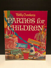Betty Crocker's Parties For Children Book Vintage 1964 Food Party Games Recipes