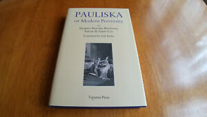 PAULISKA OF MODERN PERVERSITY TARTARUS PRESS