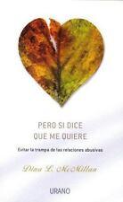 PERO SI DICE QUE ME QUIERE (Spanish Edition)-ExLibrary