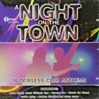 Various Artists  A Night On the Town 18 Timeless Club Anthems CD Album 2005 NEW