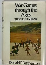 War Games Through The Ages 3000 BC To 1500 AD Featherstone Hardcover 1972
