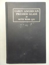 Early American Pressed Glass by Ruth Webb Lee 1946 Enlarged & Revised
